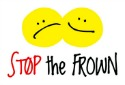 Stop the Frown